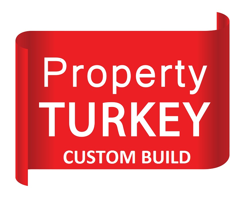 Property Turkey Custom Build