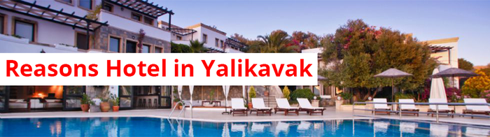 Four Reasons Hotel in Yalikavak