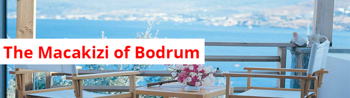 The Macakizi of Bodrum