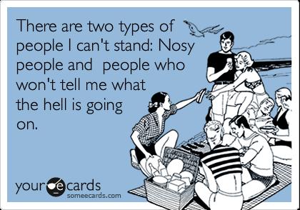 Nosiness