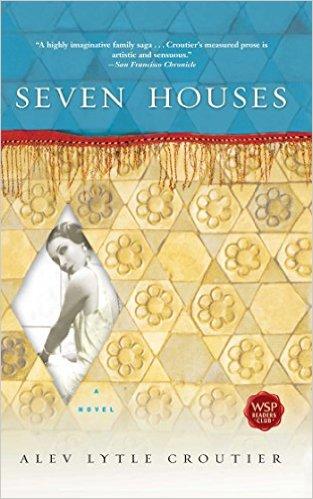 Seven Houses Alev Croutier