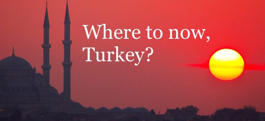 Where to now, Turkey?